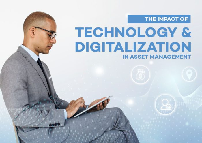The Impact of Technology and Digitalization in Asset Management